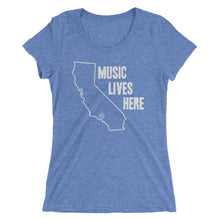 "California ""MUSIC LIVES HERE"" Women's Triblend Tshirt"