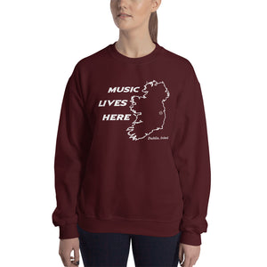 "Ireland ""MUSIC LIVES HERE"" Sweatshirt"