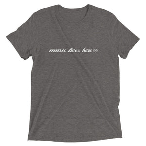 """MUSIC LIVES HERE"" in Cursive - Men's Triblend T-Shirt"
