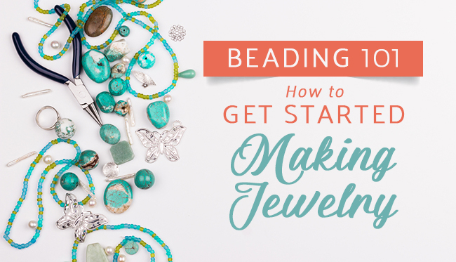 get starting making jewelry
