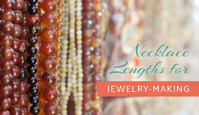 necklace lengths for jewelry making