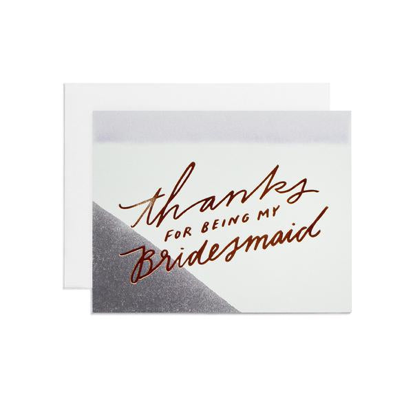 Thanks, Bridesmaid Greeting Card