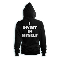 I INVEST IN MYSELF HOODIE