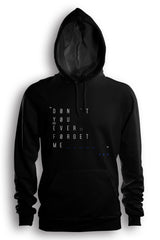 Dont You Ever Forget Me (Hoodie) (Square)
