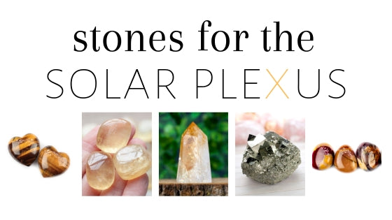 stones for the solar plexus chakra