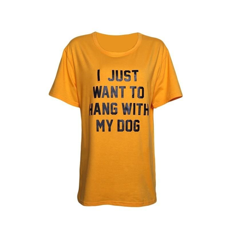 I Just Want to Hang with My Dog Letters Printed Funny T Shirt Unisex Women Fashion Dog Lover Tee Casual Short Sleeve Gey Tops