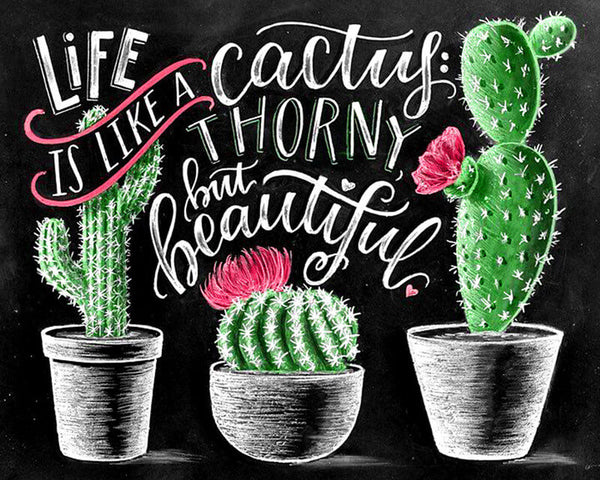 Diamond Painting Life Is Like A Cactus - OLOEE