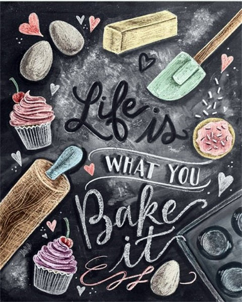 Life is What You Bake It - OLOEE