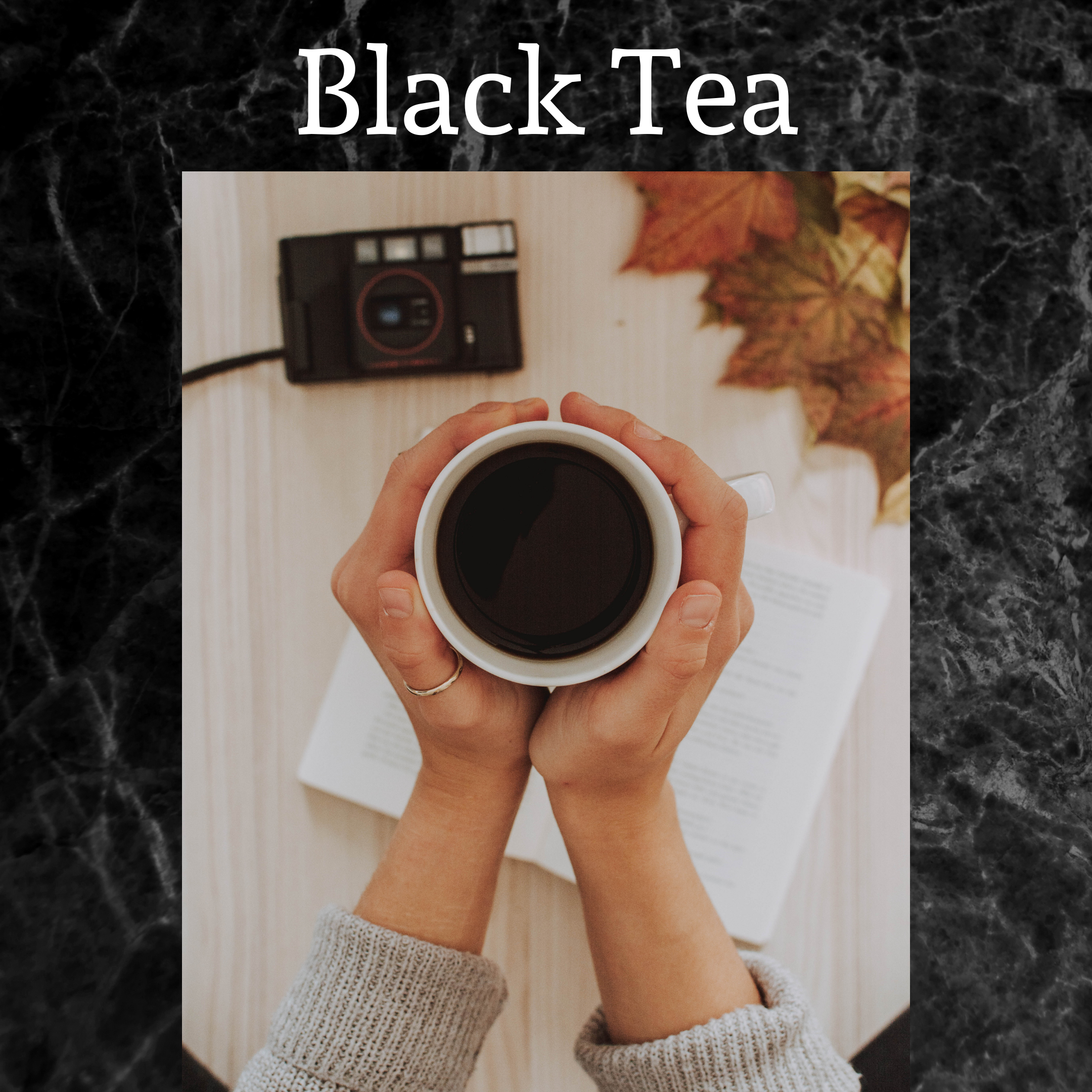 Black tea, lady holding a cup