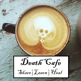 Death Cafe- POSTPONED