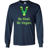 Be Kind. Be Vegan. Sweatshirt