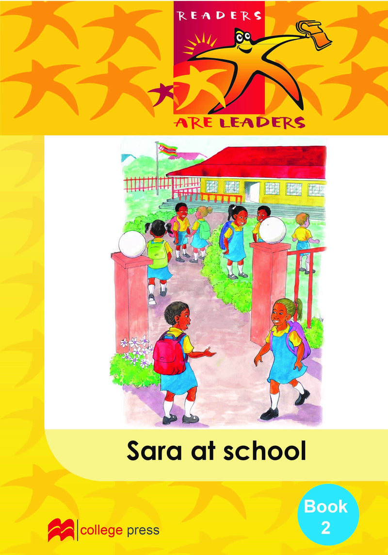 Readers are leaders Book 2- Sara at School