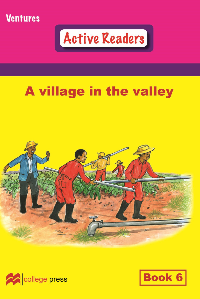Ventures active readers (Controlled English Reading Scheme) A Village In The Valley Book 6