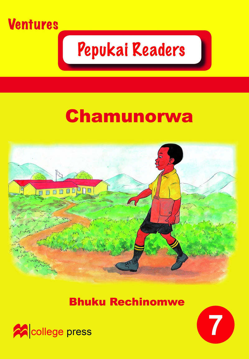 Pepukai Readers Book 7 - Chamunorwa