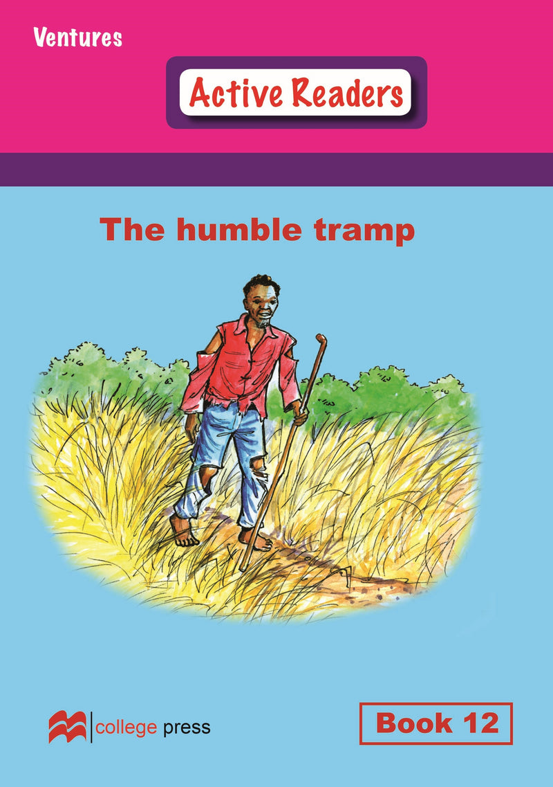 Ventures active readers (Controlled English Reading Scheme) The humble tramp Book 12