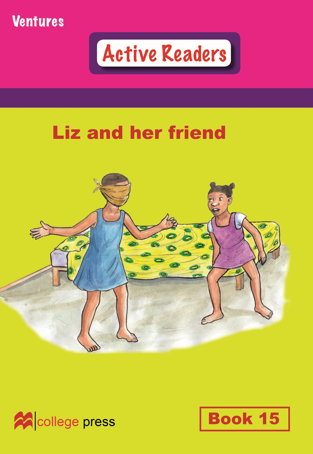 Ventures active readers (Controlled English Reading Scheme) Liz and her friend Book 15