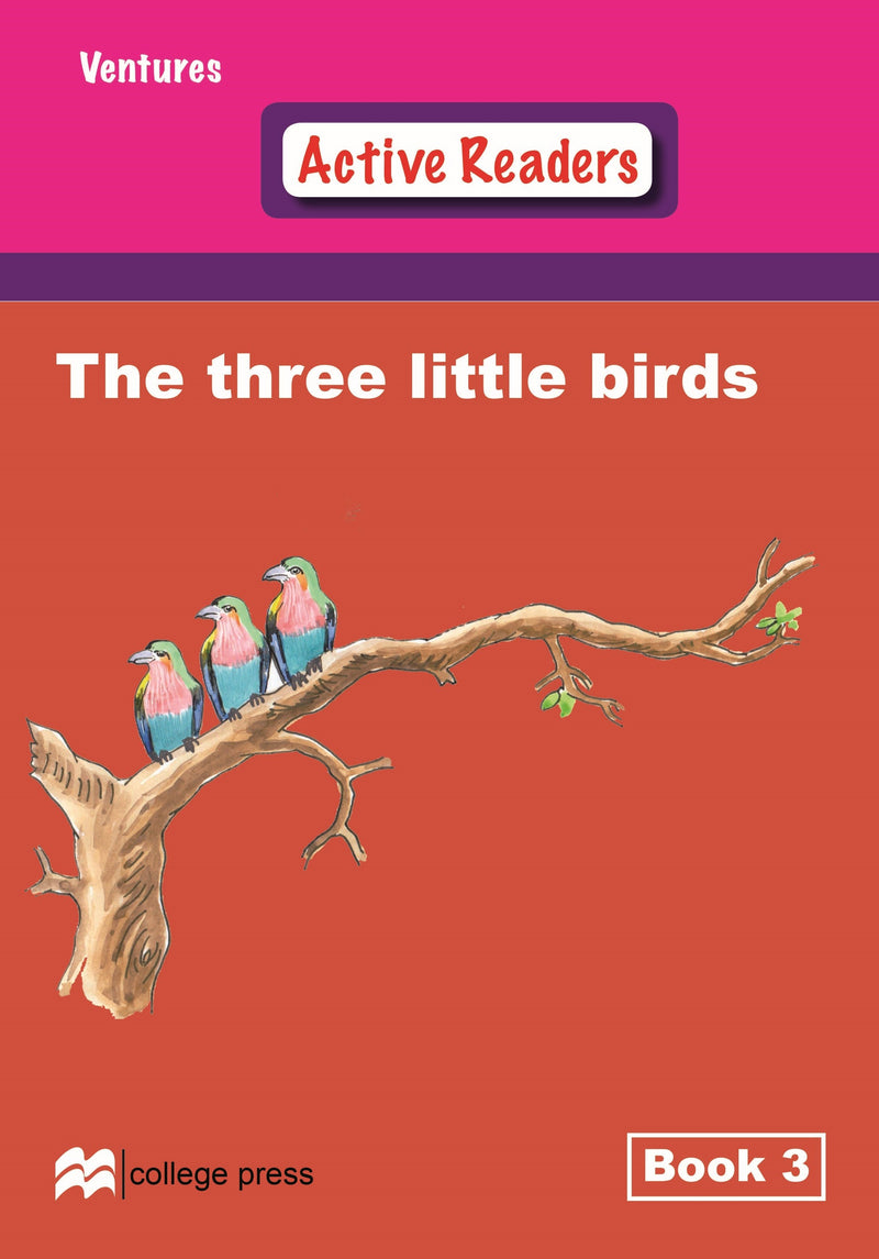 Ventures active readers (Controlled English Reading Scheme) The Little Birds  Book 3