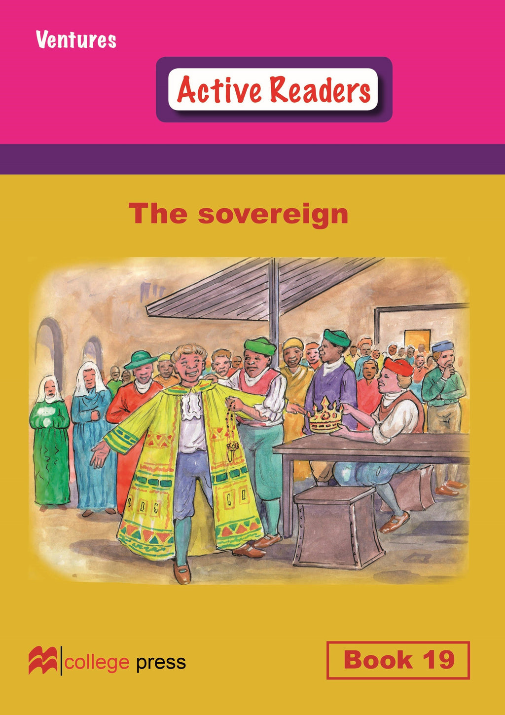 Ventures active readers (Controlled English Reading Scheme) The sovereign Book 19