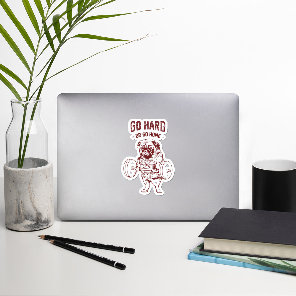 Go Hard or Go Home Pug Bubble-free stickers