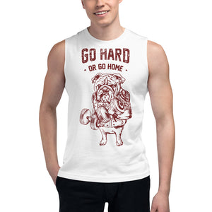 Go Hard or Go Home English Bulldog Muscle Shirt