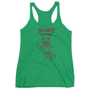 Go Hard or Go Home French Bulldog Women's Racerback Tank