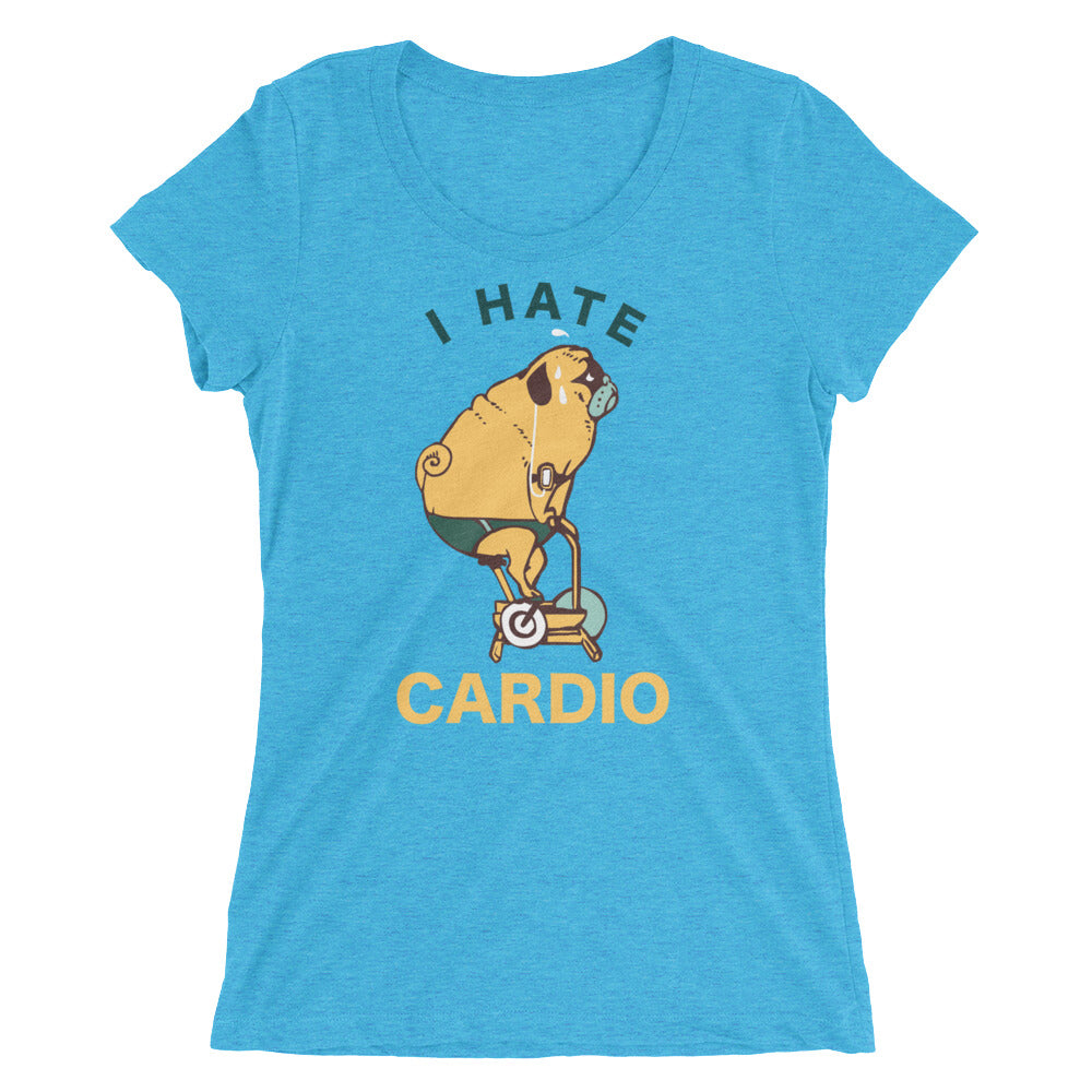 I Hate cardio Pug Ladies' short sleeve t-shirt