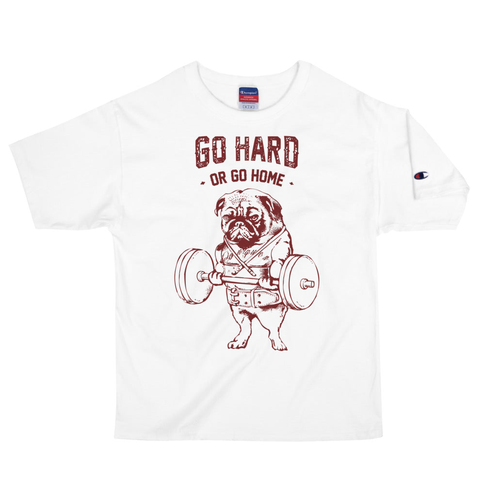 Go Hard or Go Home Men's Champion T-Shirt