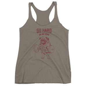 Go Hard or Go Home Pug Women's Racerback Tank