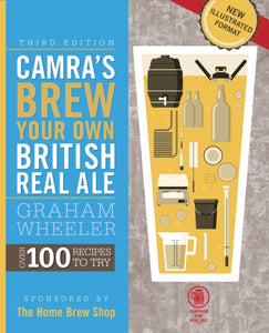 Brew Your Own British Real Ale by Graham Wheeler
