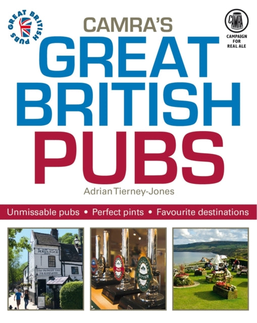Great British Pubs by Adrian Tierney-Jones