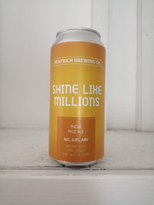 Pentrich Shine Like Millions 6.8% (440ml can)