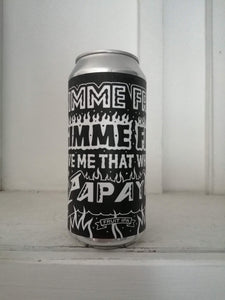 Black Iris Gimme Fruit, Gimme Fire, Gimme That Which I Papaya 5.6% (440ml can)