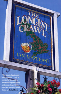 The Longest Crawl by Ian Marchant