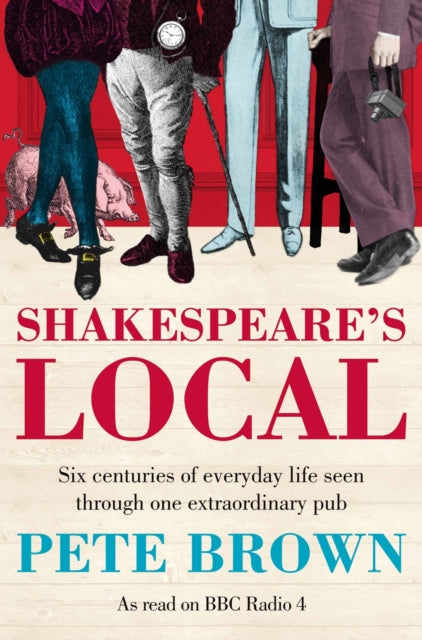 Shakespeare's Local by Pete Brown