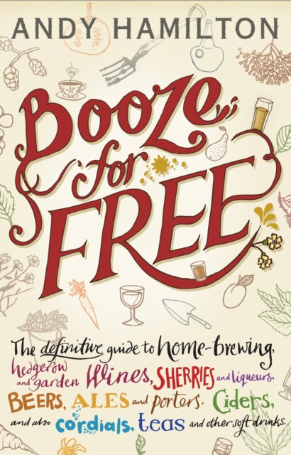 Booze for Free by Andy Hamilton