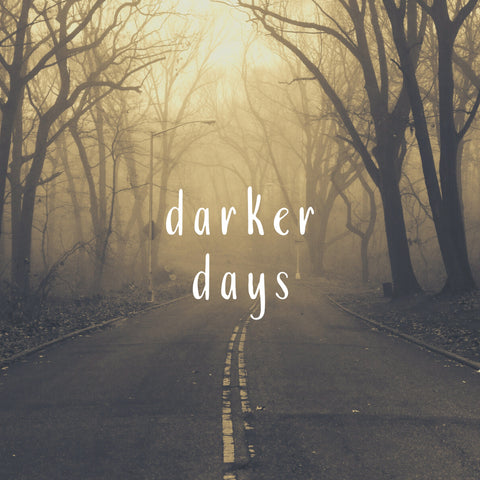 darker days playlist