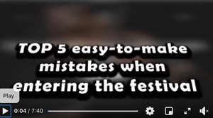 5 easy mistakes to avoid when entering the Festival