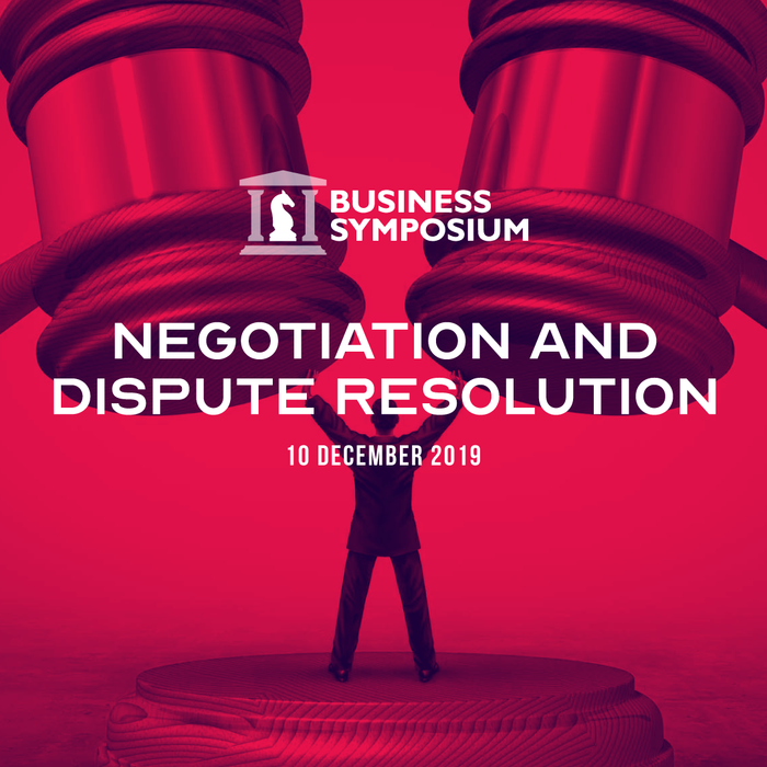 Negotiation and Dispute Resolution – Business Symposium (2PLUS1 Bundle)