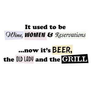 Wine, Women, and Reservations