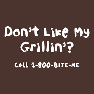 Don't Like My Grillin'