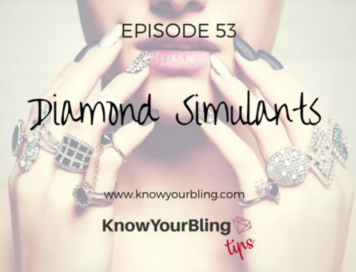 Episode 53: Diamond Simulants