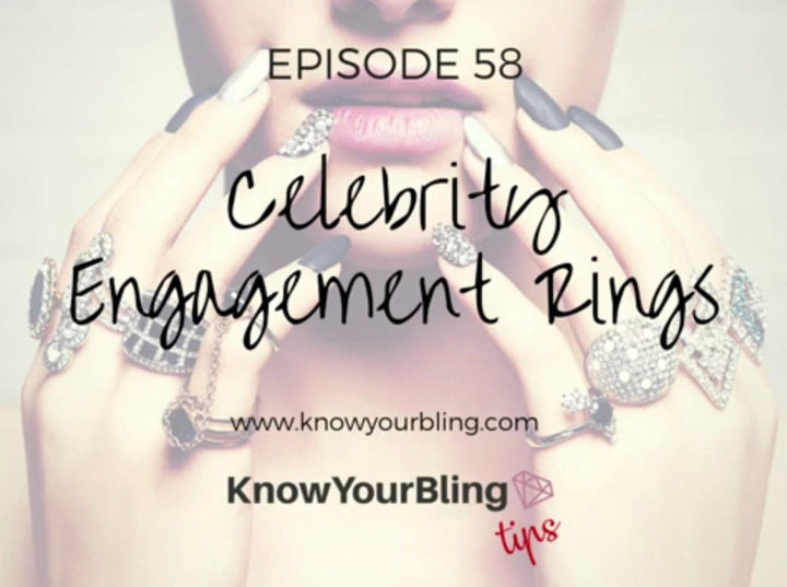 Episode 58: Celebrity Engagement Rings