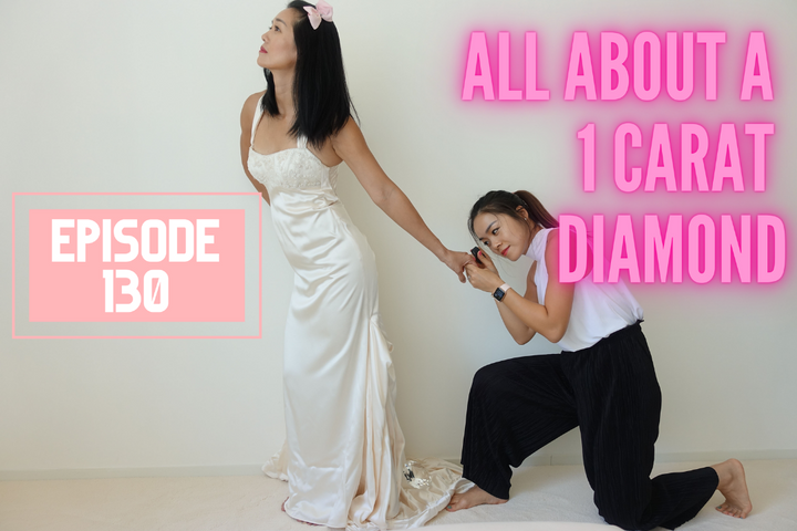 Episode 130: All About a 1 Carat Diamond