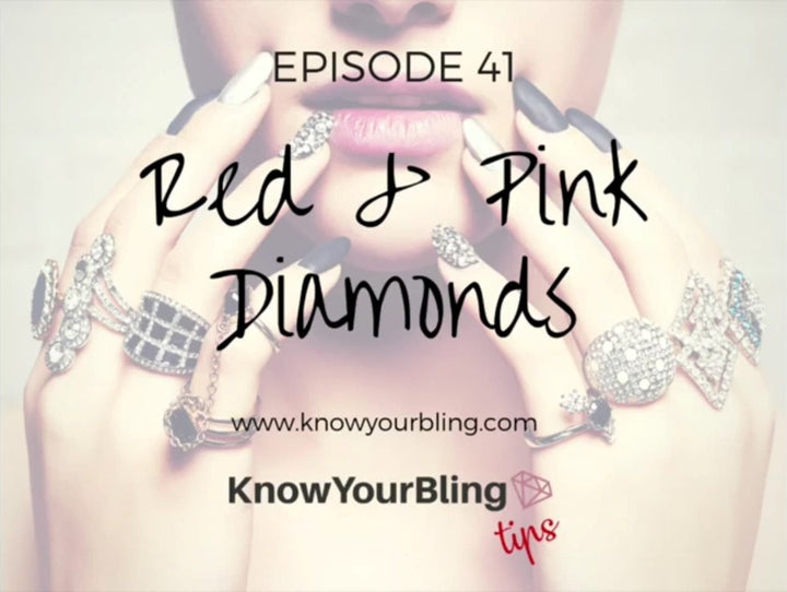 Episode 41: Red & Pink Diamonds