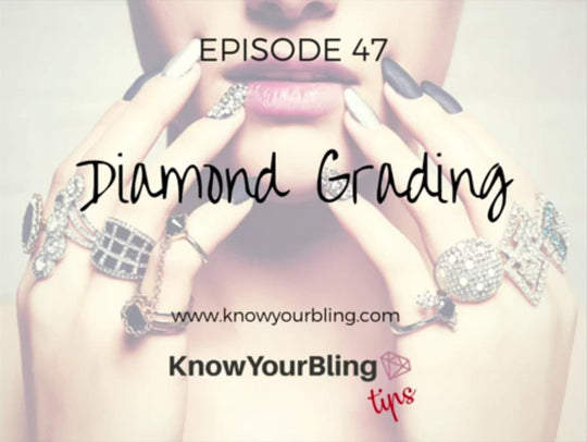 Episode 47: Diamond Grading
