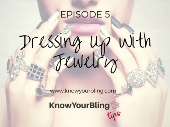 Episode 5: Dressing Up with Jewelry
