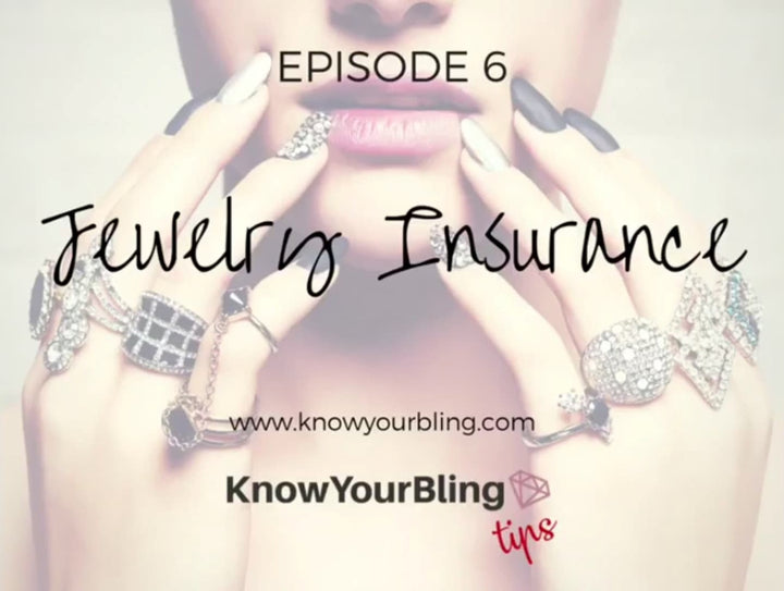 Episode 6: A video on what you need to know about Jewelry Insurance