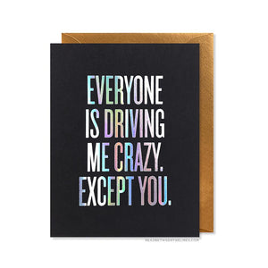 Read Between The Lines - Driving Me Crazy Card by RBTL®