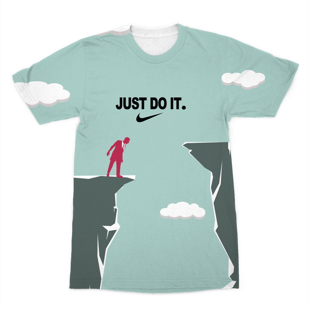 JUST DO IT. Sublimation T-Shirt - Shirts&Giggles.com