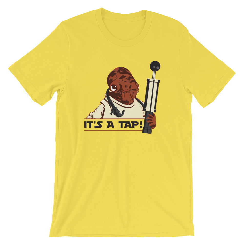 IT'S A TAP! - Shirts&Giggles.com